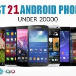 Best 20 Android Phones Under 20000